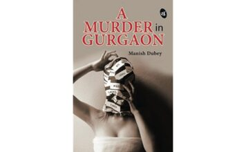 A Murder in Gurgaon by Manish Dubey - Book Review